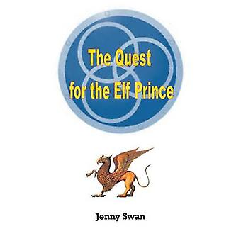 The Quest for the Elf Prince by Swan & Jenny