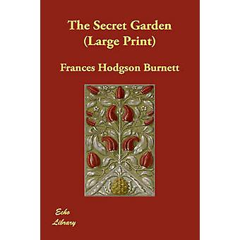 The Secret Garden by Burnett & Frances Hodgson