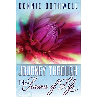 Journey Through the Seasons of Life by Bothwell & Bonnie
