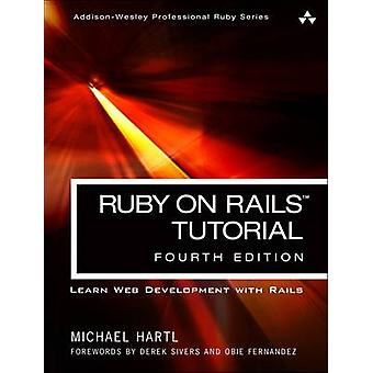 Ruby on Rails Tutorial Learn Web Development with Rails by Michael Hartl