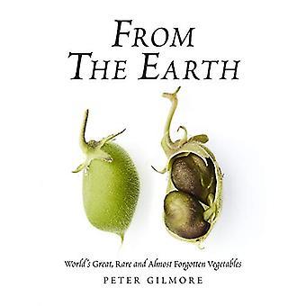 De la Terre - World-apos;s Great - Légumes rares et presque oubliés