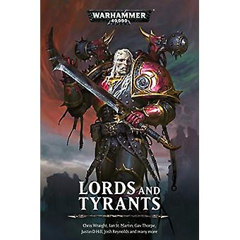 Lords and Tyrants by Chris Wraight - 9781781939758 Book