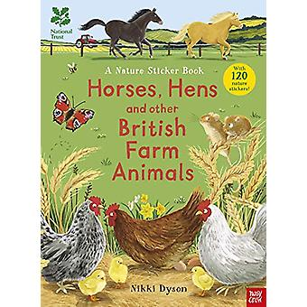 National Trust - Horses - Hens and Other British Farm Animals par Nikki