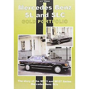 Mercedes Benz SL and SLC (1971-1989) by Colin Pitt - 9781841557045 Bo