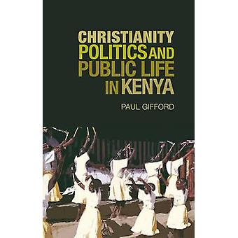 Christianity - Politics and Public Life in Kenya by Paul Gifford - 97