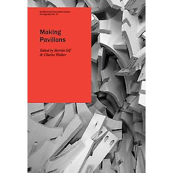 Making Pavilions by Martin Self - 9781902902821 Book