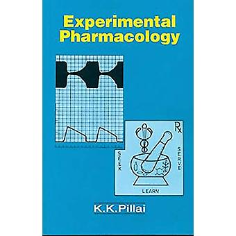 Experimental Pharmacology by K.K. Pillai - 9788123906492 Book