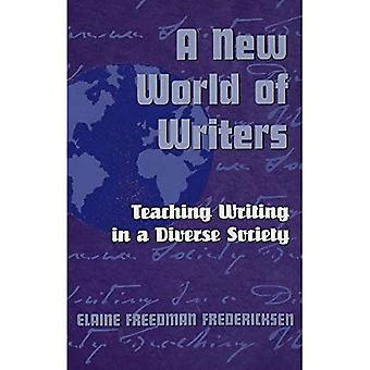 A New World of Writers: Teaching Writing in a Diverse Society (Adolescent Cultures, School & Society)