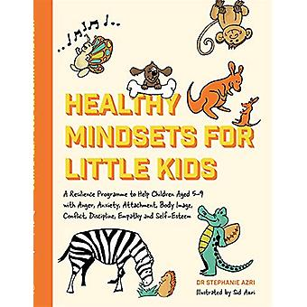 Healthy Mindsets for Little Kids - A Resilience Programme to Help Chil