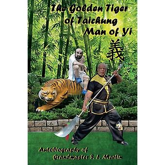 The Golden Tiger of Taichung by Martin & Grandmaster S.