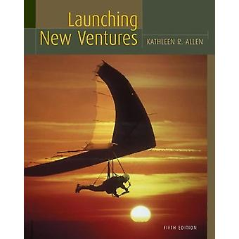 Launching New Ventures - Student Text by Kathleen Allen - 978054701456