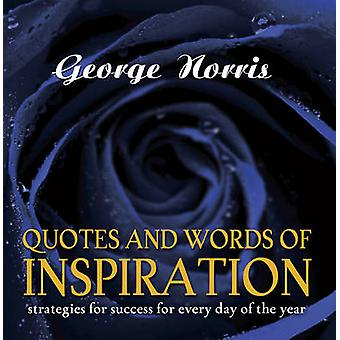 Quotes and Words of Inspiration by Norris & George