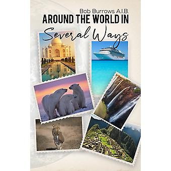 Around the World in Several Ways by Burrows A.I.B. & Bob