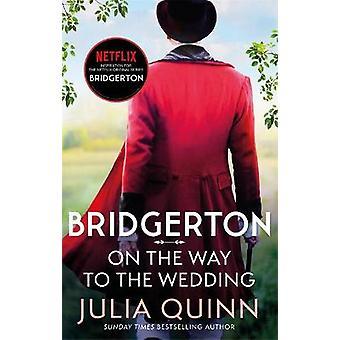 ブリッジルトン:結婚式に向かう途中(ブリッジルトンブック8)