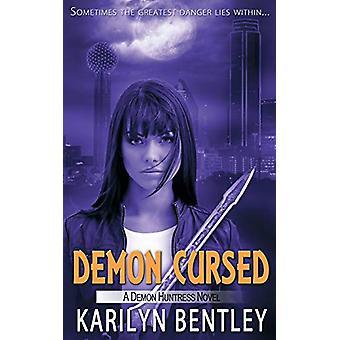 Demon Cursed by Karilyn Bentley - 9781509213429 Book