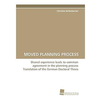 Moved Planning Process by Christine Rottenbacher - 9783838111971 Book