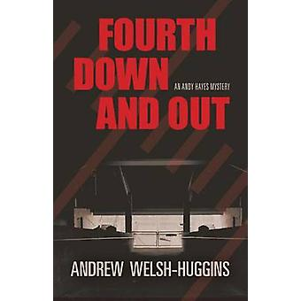 Fourth Down and Out door Andrew WelshHuggins