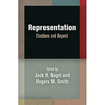 Representation by Rogers M. Smith Jack H. Nagel