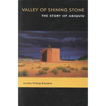 Valley of Shining Stone par Lesley PolingKempes