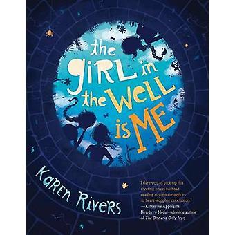 Flickan i brunnen är mig av Karen Rivers - 9781616206963 bok
