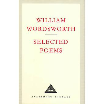 Selected Poems by William Wordsworth - 9781857152456 Book