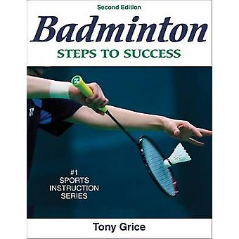Badminton (2nd Revised edition) by Tony Grice - 9780736072298 Book