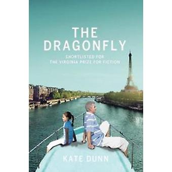The Dragonfly by Kate Dunn - 9781911501039 Book