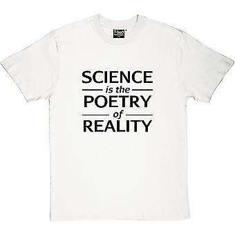 Wissenschaft ist die Poesie der Realität Herren T-Shirt