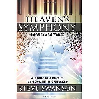 Heaven's Symphony: Your Invitation to Unlocking Divine Encounters Through Worship