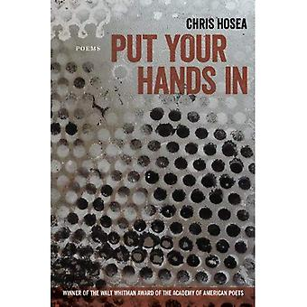 Put Your Hands in (Walt Whitman Award of the Academy of American Poets)