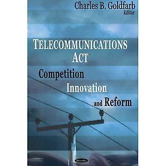 Telecomunicações agem: Competição, inovação e reforma