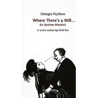 Where There's a Will (Absolute Classics)
