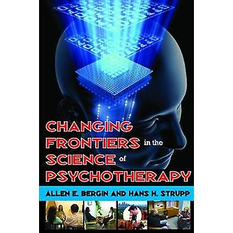 Changing Frontiers in the Science of Psychotherapy by Bergin & Allen