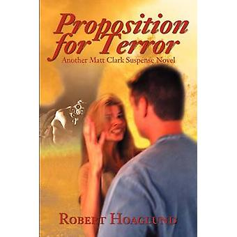 Proposition for Terror by Hoaglund & Robert