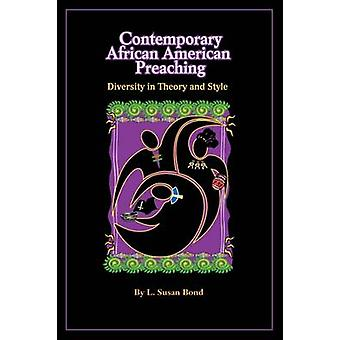 Contemporary African American Preaching by Bond & L. Susan