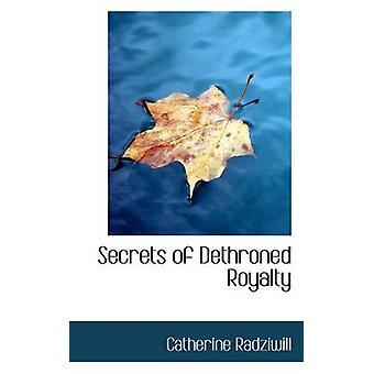 Hemmeligheter avsatte Royalty av Radziwiłł & Catherine