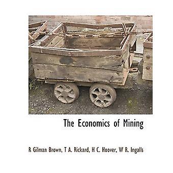 Die Wirtschaftlichkeit des Abbaus von Braun & R Gilman
