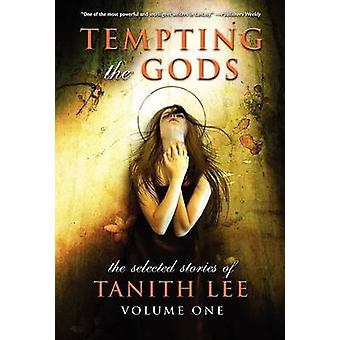 Verleidelijk de goden door Lee & Tanith
