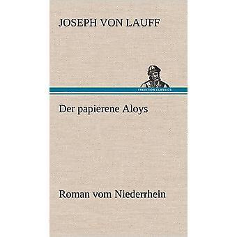 An der Papierene Aloys af miiiiiiine & Joseph Von