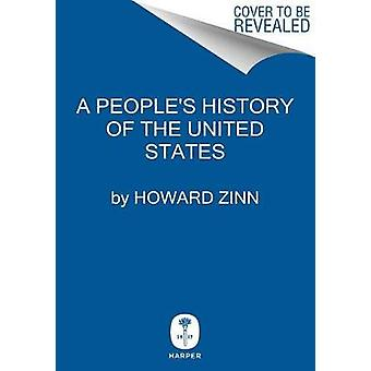 A People's History of the United States by Howard Zinn - 978006269301