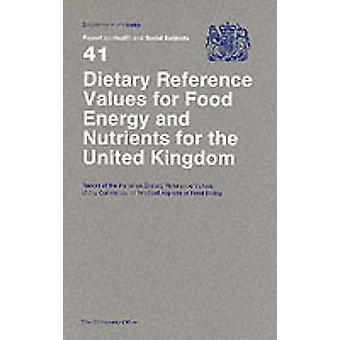 Dietary Reference Values of Food Energy and Nutrients for the United