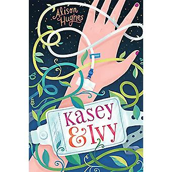 Kasey & Ivy by Alison Hughes - 9781459815742 Book