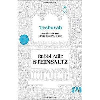 Teshuva - A Guide for the Newly Observant Jew by Adin Steinsaltz - 978