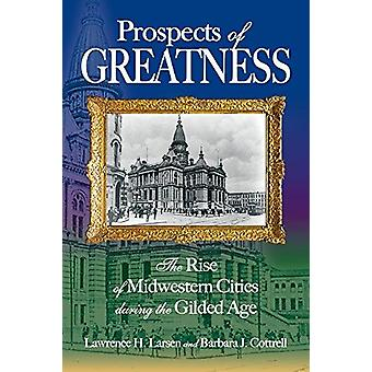 Prospects of Greatness by Lawrence H Larsen - 9781612481814 Book