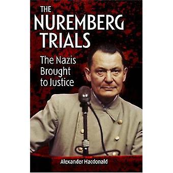 The Nuremberg Trials by Alexander MacDonald - 9781785991288 Book