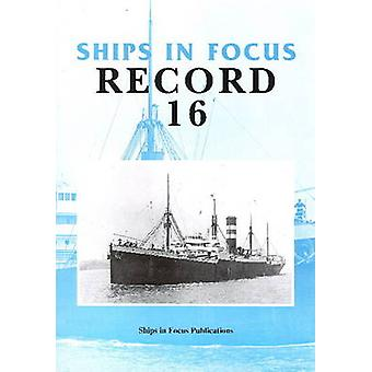 Ships in Focus Record 16 by Ships In Focus Publications - 97819017031