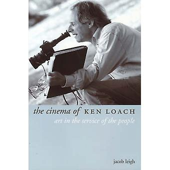 The Cinema of Ken Loach by Jacob Leigh - 9781903364314 Book