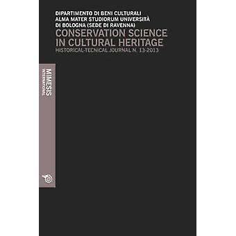 Conservation Science in Cultural Heritage - Historical-Technical Journ