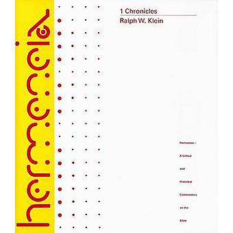 1 Chronicles by Ralph W. Klein - 9780800660857 Book