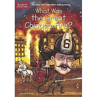 Wat Was de grote Chicago Fire?